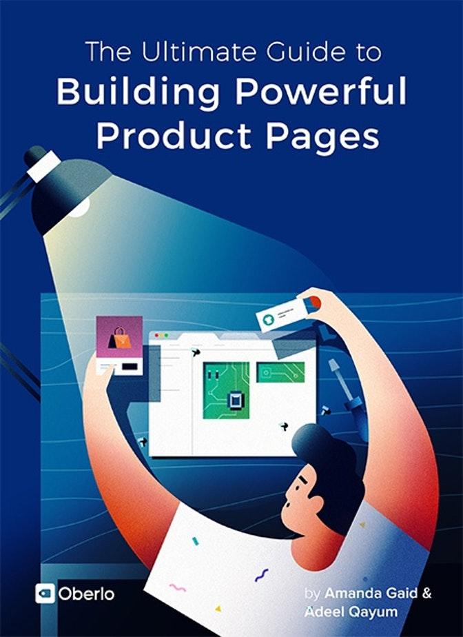 La guía definitiva para crear páginas de productos potentes